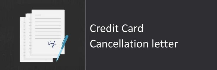credit card cancellation letter sample amp format
