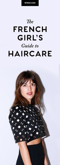The dos and don'ts of French haircare