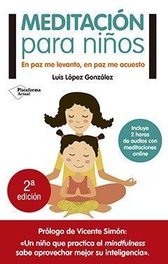 Este libro nos enseña a guiar a nuestros hijos en una apasionante aventura que les ayudará a encontrar la paz y la serenidad