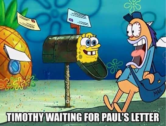timothy-waiting-for-pauls-letter  #Christian #Memes #Christianmemes