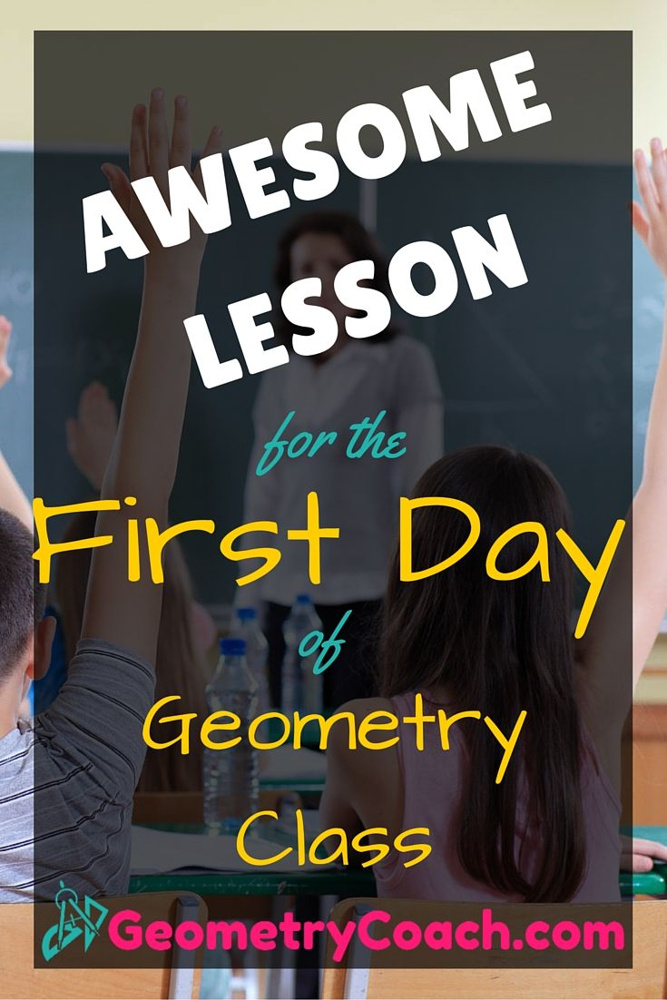 I love this one! The first day is always the one you worry the most about.  http://geometrycoach.com/lesson-for-the-first-day-of-geometry-class/