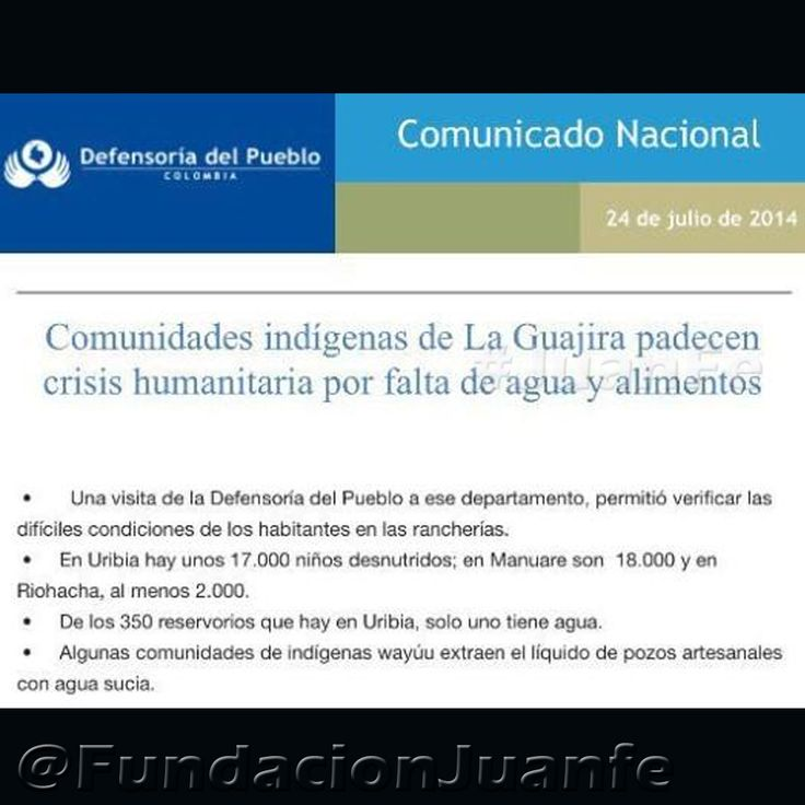 Acá se manifiesta la gravedad del problema de La Guajira en este comunicado nacional - Defensoría del Pueblo. #NiUnoMas