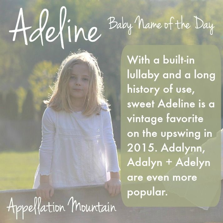 Adeline: Baby Name of the Day | Vintage baby girl names ...