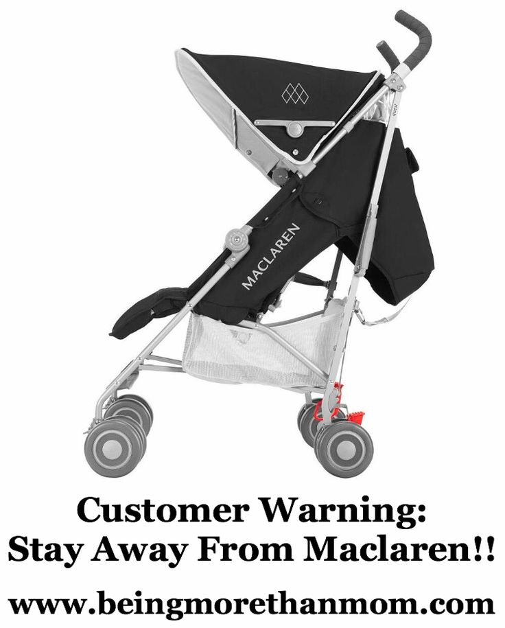 Maclaren Parental Warning What Stroller Brand NOT To Buy