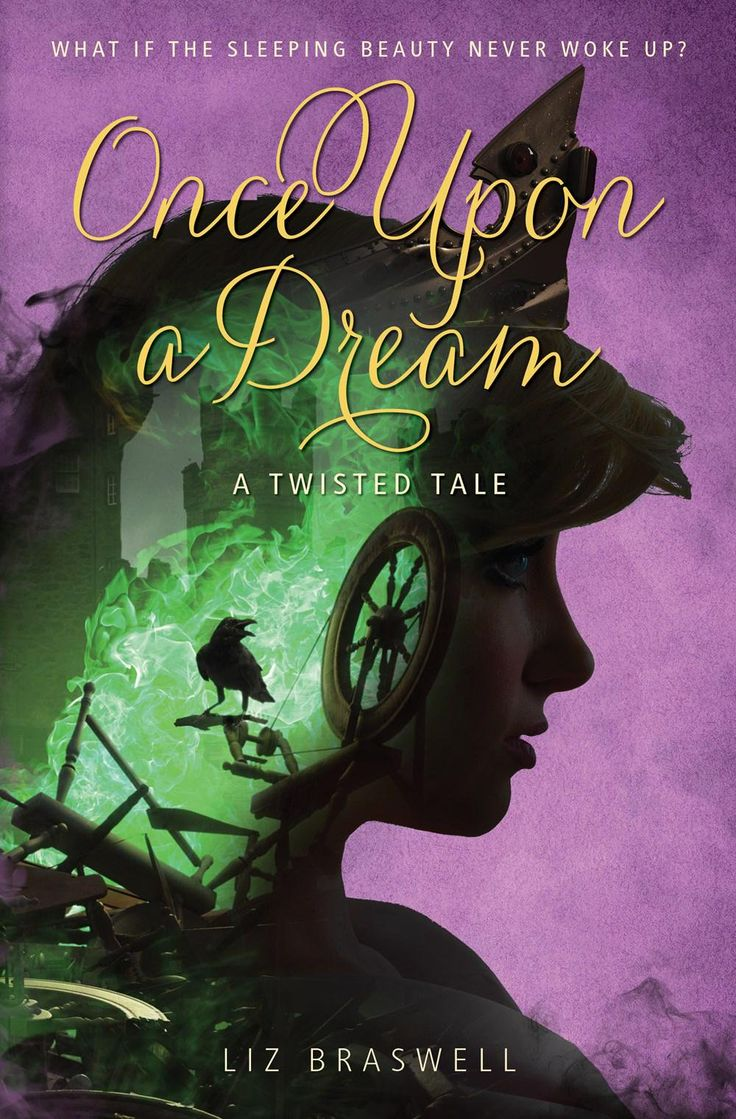 #CoverReveal  Once Upon a Dream (Twisted Tales, #2) by Liz Braswell