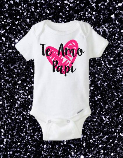 Te Amo Papi I Love You Daddy Father's Day Onesie by KalysShop