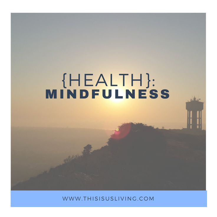 mindfulness, awareness of your thoughts, positive thinking