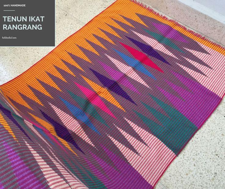 Tenun Ikat Rangrang 100% original handwoven..handmade Range Price IDR.310.000 - IDR Rp.500.000 Size 200x60CM Grab it fast.. Info price..info detail Ask Inbox or wa +6281321236979 BBM pin 51B72DEB