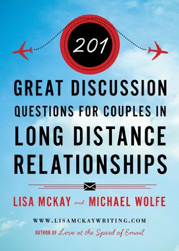 201 Great Discussion Questions For Couples In Long Distance Relationships:Amazon:Kindle Store