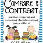 This file is CCSS aligned to teach comparing and contrasting. There are 2 pages each for comparing and contrasting characters, setting, plot, and ...