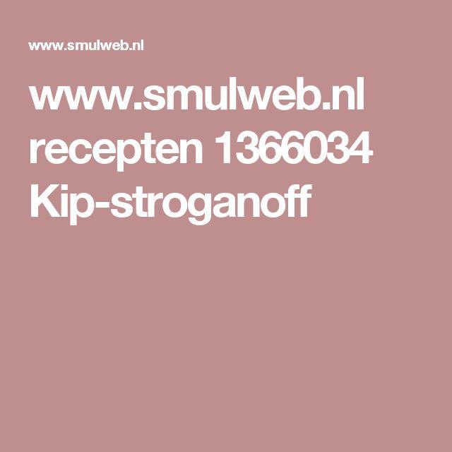 www.smulweb.nl recepten 1366034 Kip-stroganoff