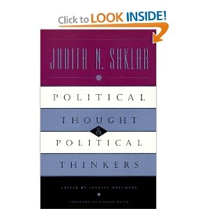 Judith Shklar, Political Thought and Political Thinkers