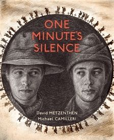One Minute's Silence by David Metzenthen and Michael Camilleri