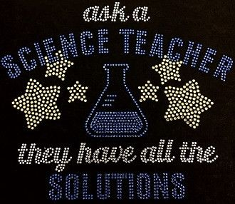 """Ask A Science Teacher"" Rhinestone T-Shirt"