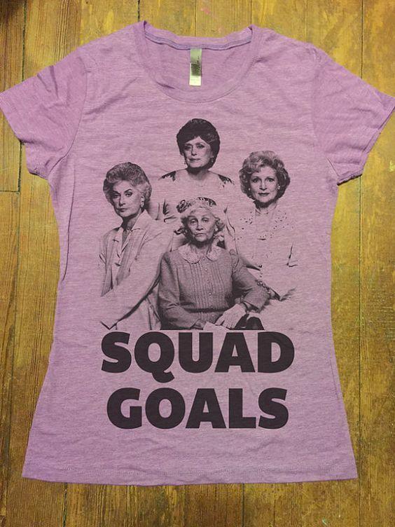 Golden Girls squard goals t-shirt
