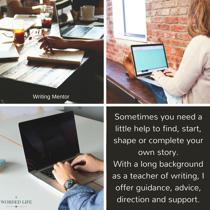 A writing mentor can help you push through your limitations and blocks and help you discover your best writing. http://awordedlife.com/services