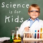 Science experiments for kids.