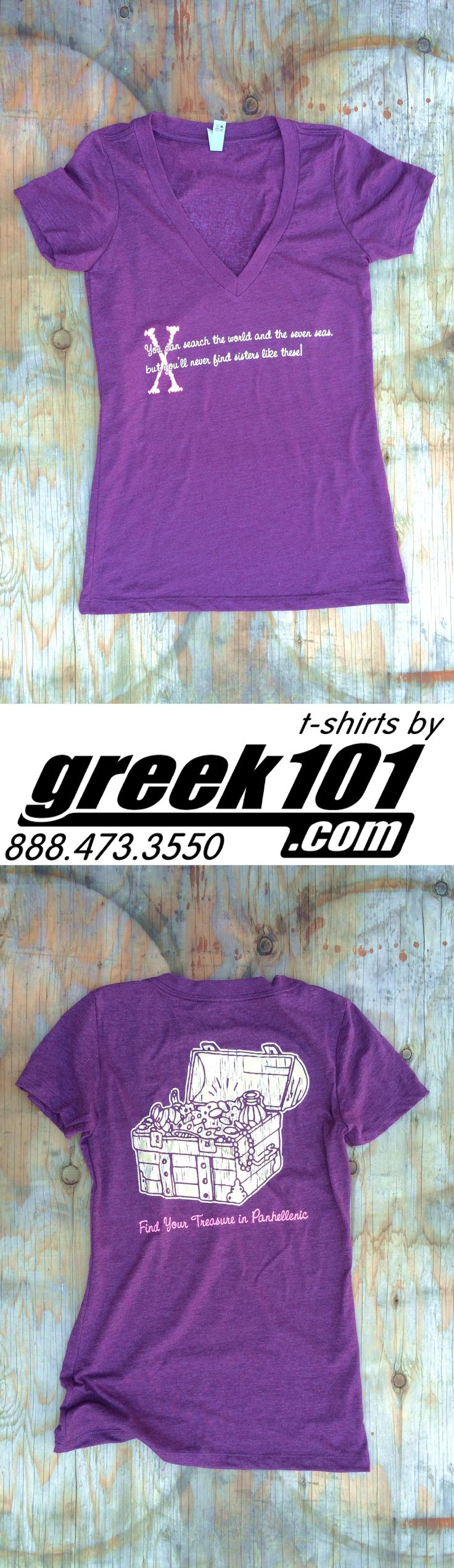 """Panhellenic Sorority Recruitment heather plum v-neck t-shirts x marks the spot treasurer chest, Greek Life - """"You can search the world, and seven seas, but you'll never find sisters like these."""" """"Find your treasurer in Panhellenic."""" Greek101.com, inquire@greek101.com, 888-473-3550 in128038"""