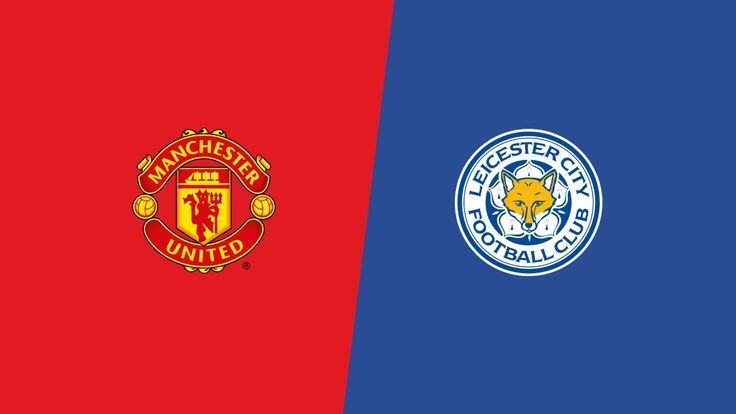 Leicester City Vs Manchester United ist time
