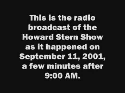 Howard Stern Radio Show: September 11, 2001-I was listening as it unfolded...A day I will never forget! Howard stayed on the air and was Awesome!!!!!