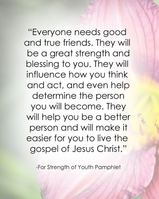 LDS Friendship Quote #forstrengthofyouth #friendquote #goodfriends http://sprinklesonmyicecream.blogspot.com/