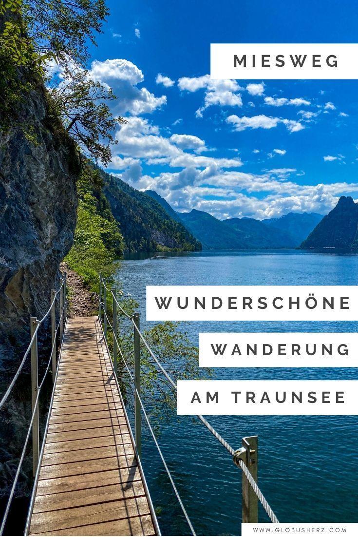 Miesweg Wunderschone Wanderung Am Traunsee In Oberosterreich In 2020 Urlaub Reisen Reiseziele Reisen