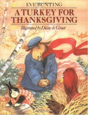 The Picture Book Teacher's Edition: A Turkey For Thanksgiving by Eve Bunting: Lesson plan questions