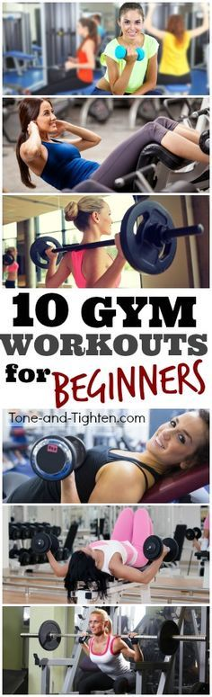 Not too sure what to do with that new gym membership? Check out 10 of the best gym workouts for beginners! | Tone-and-Tighten.com