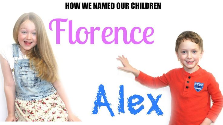 HOW WE NAMED OUR CHILDREN