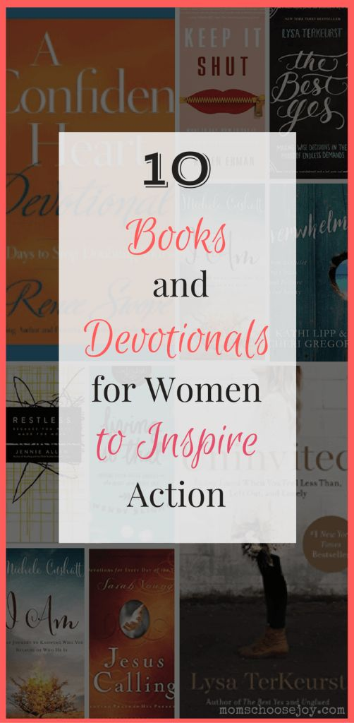 Is your spiritual life in need of inspiration? You're sure to find something in this list of 10 books and devotionals for Christian women to inspire action in your life.
