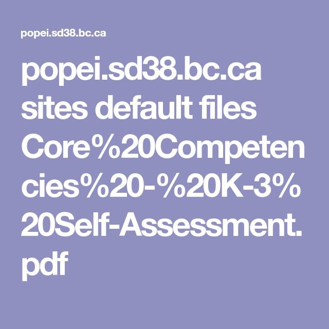 popei.sd38.bc.ca sites default files Core%20Competencies%20-%20K-3%20Self-Assessment.pdf