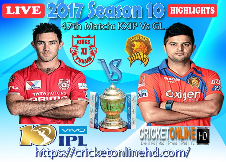 #IPL2017 47th Match: Kings XI Punjab v Gujarat Lions Watch It #LIVE Or Full #REPLAY In #HD at https://cricketonlinehd.com #IPL10 #VivoIPL #KXIPvsGL Comment Who Will Win #KXIP & #GL Cricket Online HD Gujarat Lions Won The Toss & Elected To Field