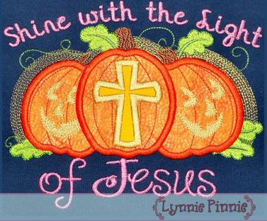 Shine with the Light of Jesus Pumpkins Applique 4x4 5x7 -Great for Fall Festival