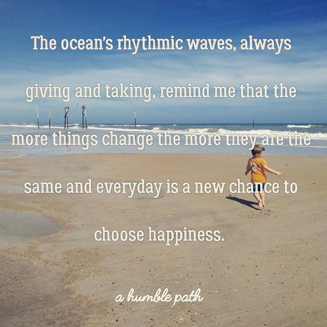 #ahumblepath #boymom #momblogger #beach #ocean #quotes #choosehappiness