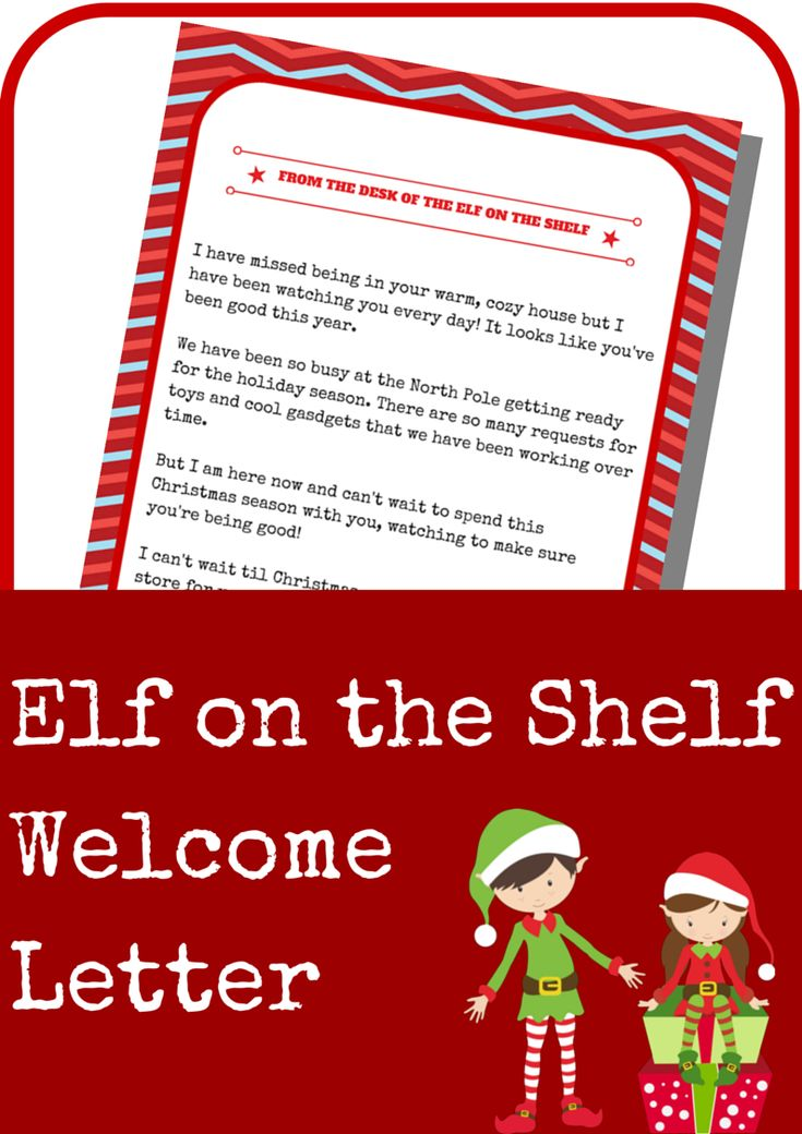 Don't forget to print out this Elf on the Shelf Welcome Letter for when he arrives!