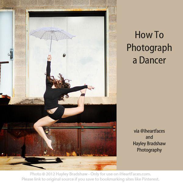 How to Photograph a Dancer via iHeartFaces.com and Hayley Bradshaw