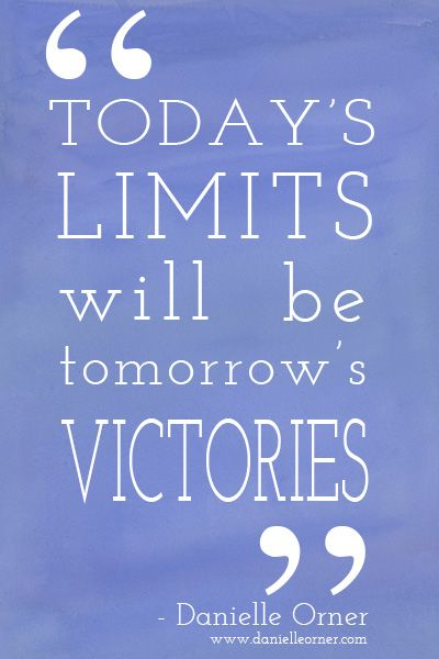 Tomorrow's victories - quote by Danielle Orner