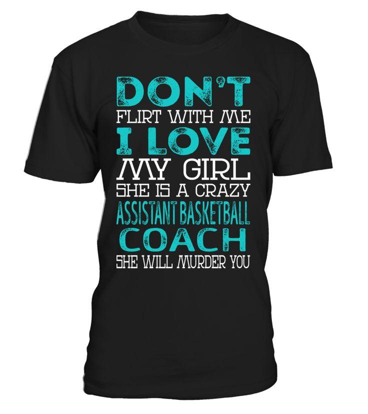 Assistant Basketball Coach - Crazy Girl #AssistantBasketballCoach
