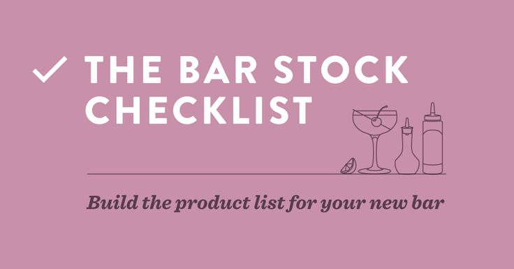 Bar Inventory and Usage Management Guide Whether you\u0027re new to