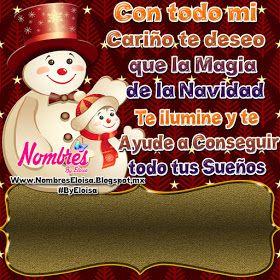 Nombreseloisacom Con Todo Mi Cariño Te Deseo Feliz Navidad