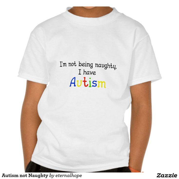 Autism not Naughty T Shirt