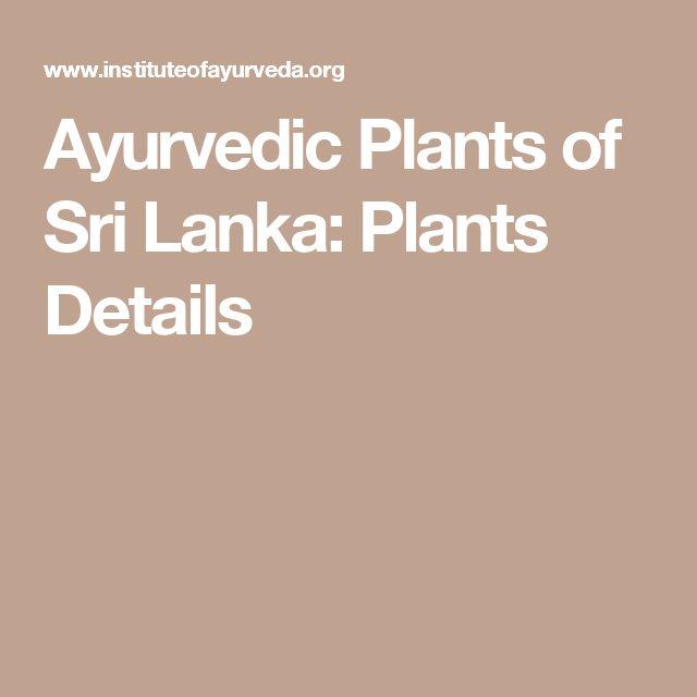 Ayurvedic Plants of Sri Lanka: Plants Details