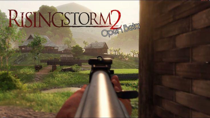 Rising Storm 2 : Vietnam - Open Beta (montage)