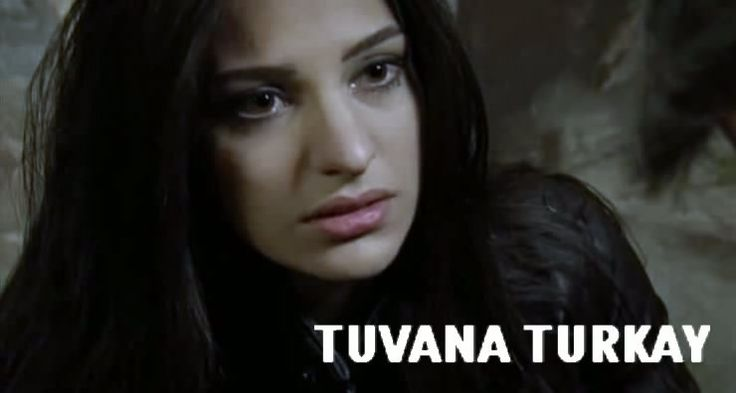 17 Best Images About Tuvana Trkay Turkay