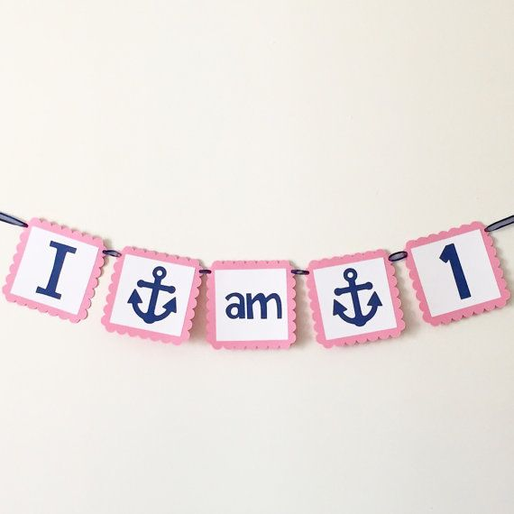 I am 1 Banner with Anchors Girl High Chair by HoneygoDesigns