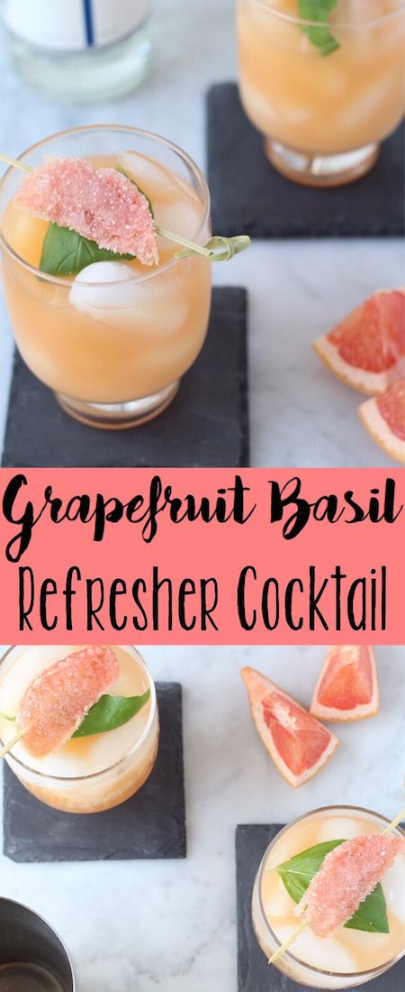 Grapefruit Basil Refresher Cocktail