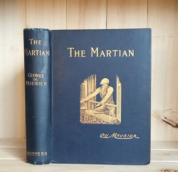 Antique Book The Martian by George Du Maurier by CrookedHouseBooks