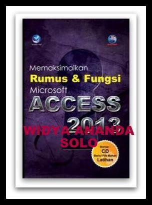 Memaksimalkan Rumus dan Fungsi Microsoft Access 2013+cd  ISBN: 978-979-29-5008-3 Penulis: Madcoms UkuranHalaman: 16x23 cm xii+228 halaman EdisiCetakan: I, 1st Published Tahun Terbit: 2015