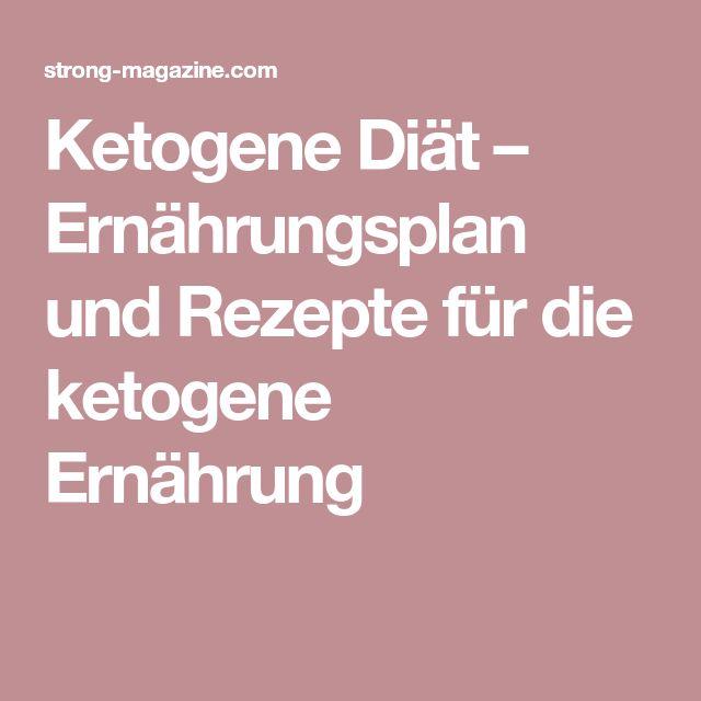 Ketogene Diät – Ernährungsplan und Rezepte für die ketogene Ernährung