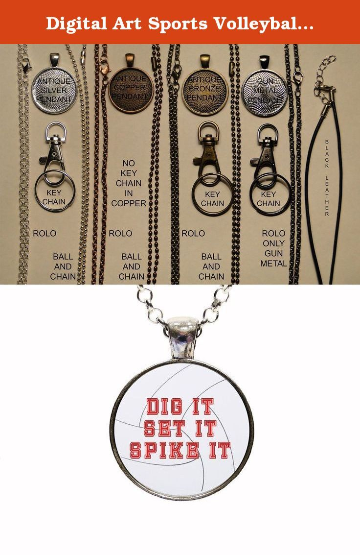 Digital Art Sports Volleyball Dig It Set It Spike It Pendant Necklace Or Keychain College Sports High School Sports Team Sport Coach Gift Olympic Sport. With this listing you will receive a glass dome pendant and necklace with lobster clasp in organza bag shipped via U.S. mail with tracking number. Package is ready for gift giving. Matching key chains are also available with this design. For key chain choice select your pendant choice and then under necklace options you will select key...